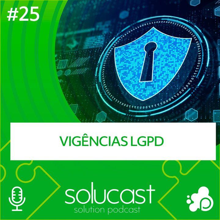 #25 - Vigência LGPD