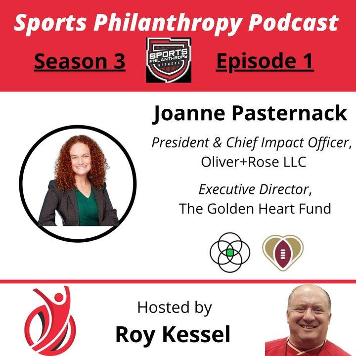 S3:EP1--Joanne Pasternack, Oliver & Rose, Golden Heart Fund
