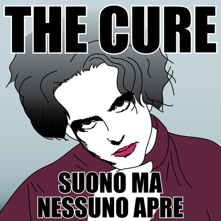 Ep.2 - Speciale - The Cure