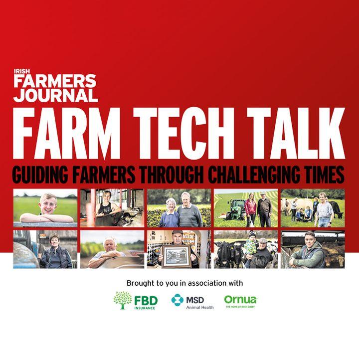 Farm Tech Talk - EP. 71