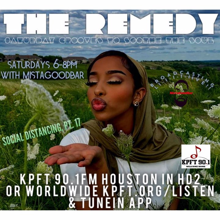 The Remedy Ep 164 July 25th, 2020 (Social Distancing, Pt. 17)