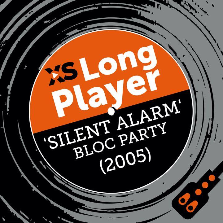 Bloc Party 'Silent Alarm' with Gordon Moakes