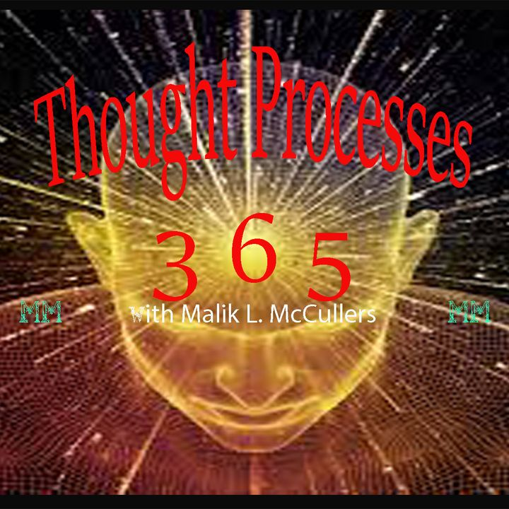 Thought Processes 365's Show