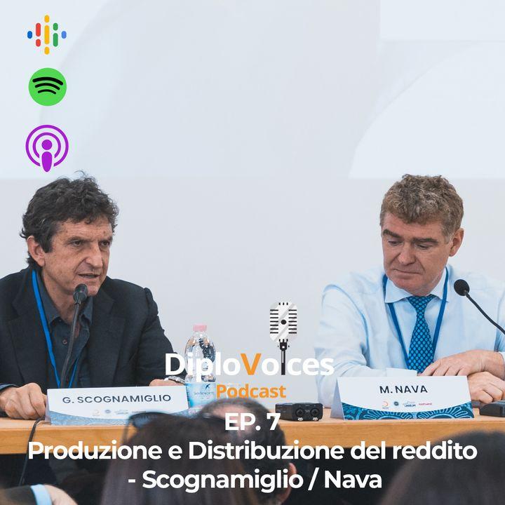 EP.7 Produzione e distribuzione del reddito - Scognamiglio/Nava