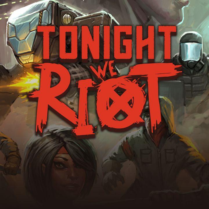 17 - Resenha #4 - Tonight We Riot