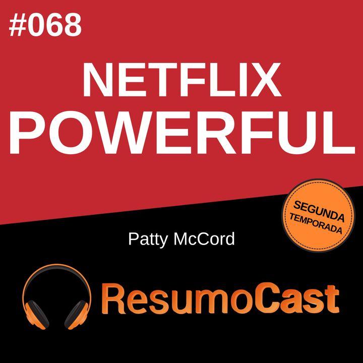 T2#068 Netflix Powerful | Patty MaCord