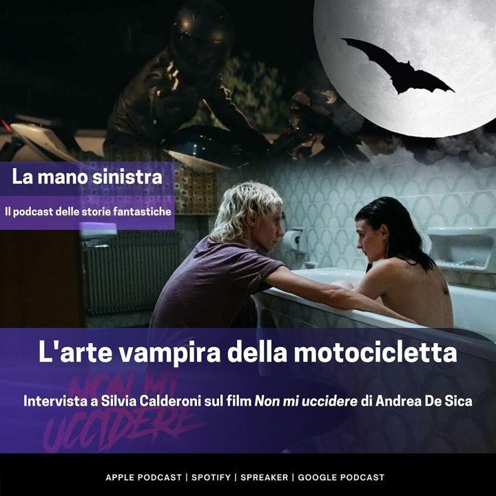 L'arte vampira della motocicletta. Intervista a Silvia Calderoni