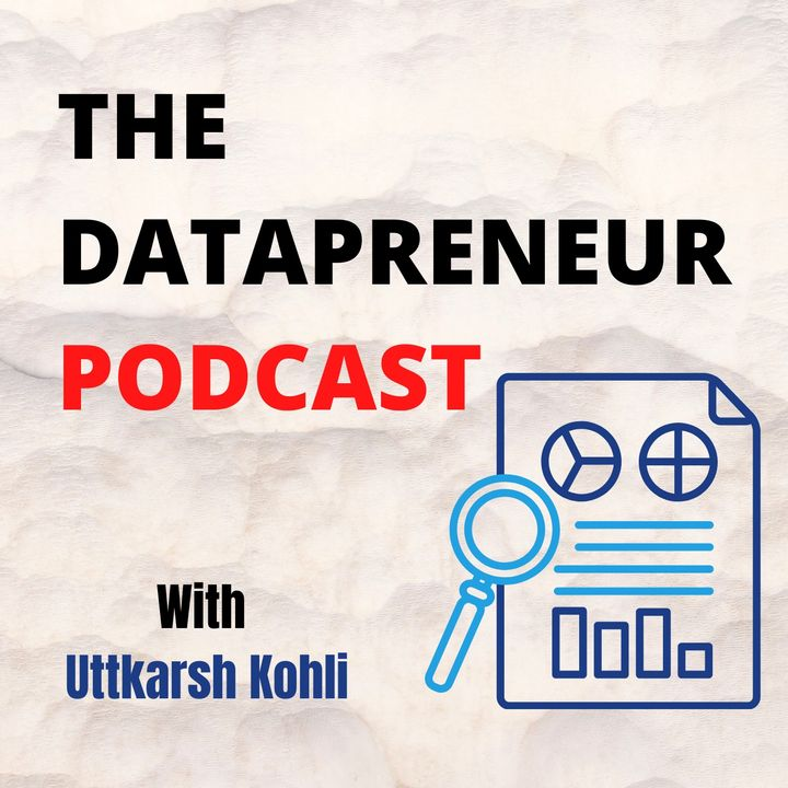 Welcome to the Datapreneur Podcast