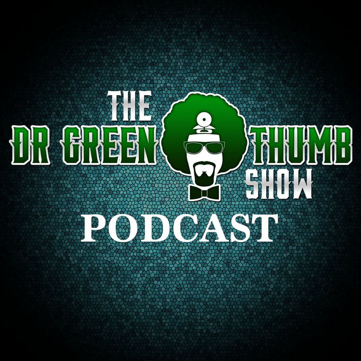 The Dr. Greenthumb Podcast #171 | Papa Shango Joins Us, 'OVO 40' On Cannabis In Canada + More