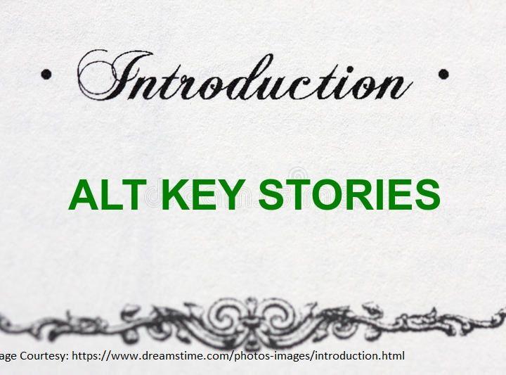 Alt Key Stories - Introduction