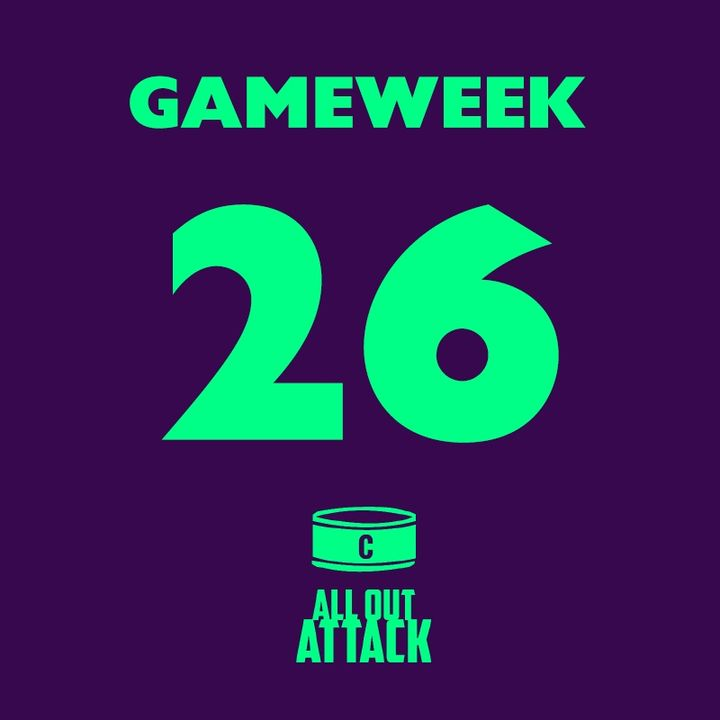 Gameweek 26: Norwich To Beat Liverpool?! Top 4 Battle & GW Captains