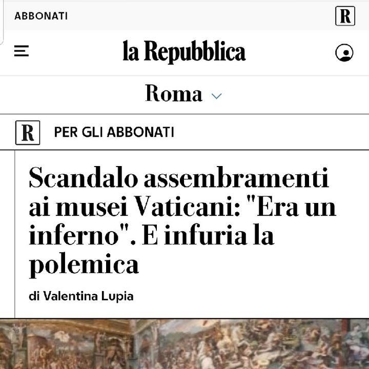 """Episodio 52 - """"Scandaloso assembramento ai musei vaticani"""".. ma dai e chi l'avrebbe detto!!!"""