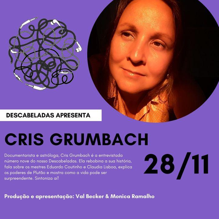 EP. #9 - Cris Grumbach - Filmes e Signos