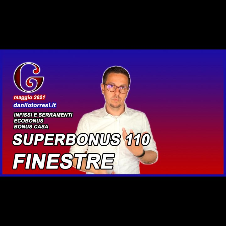 SUPERBONUS 110 Infissi e Finestre 2021