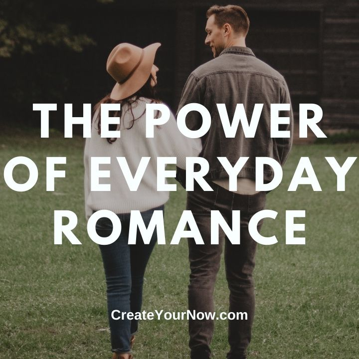 2227 The Power of Everyday Romance