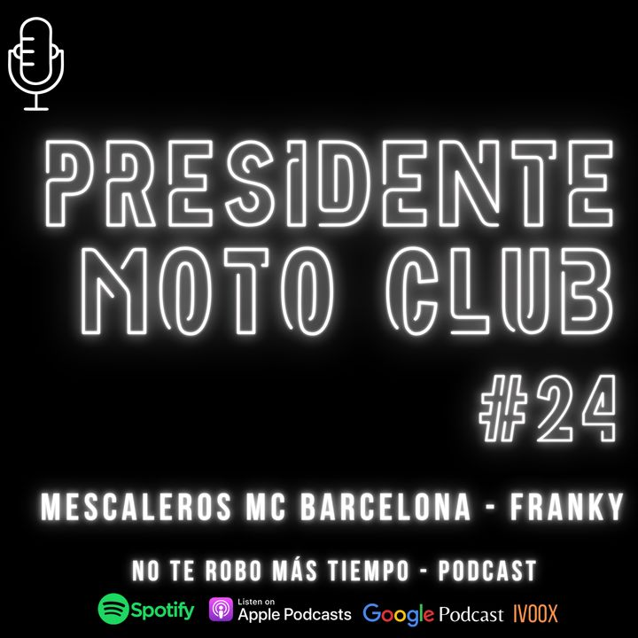 #24 Presidente Club de motos | Mescaleros MC Barcelona - Franky