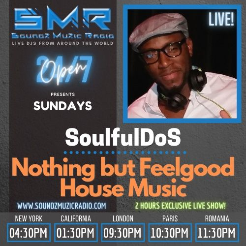 Soundz Muzic Radio  - Nothing But Feel Good House Music  **LIVE REPLAY ** April 04, 2021