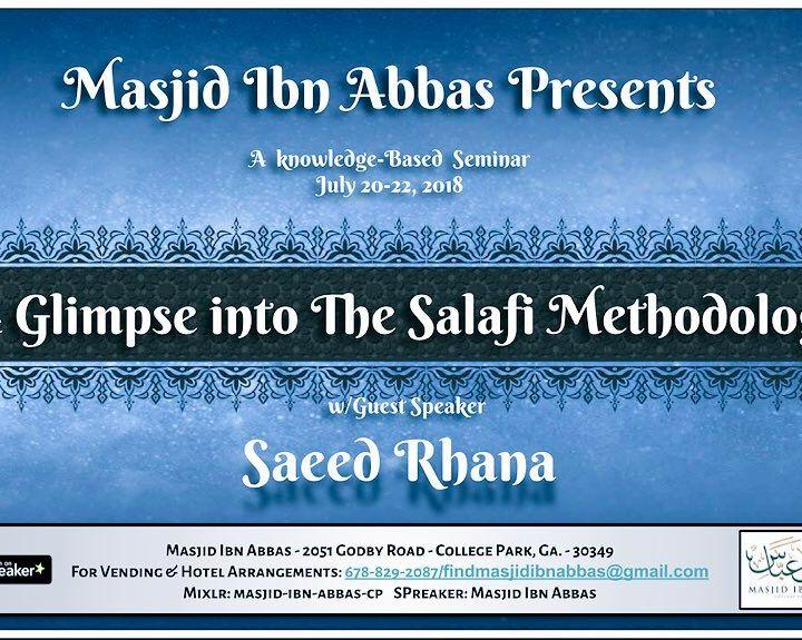A Glimpse into The Salafi Methodology
