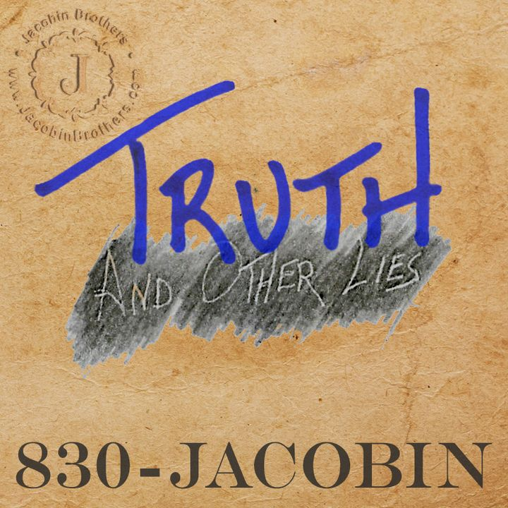 Truth and Other Lies™