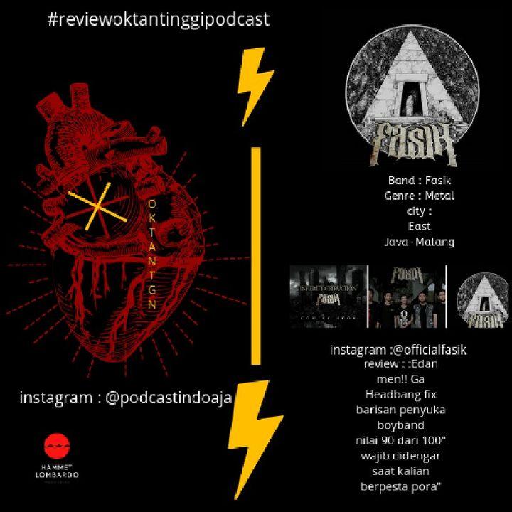 #reviewoktantinggi,FASIK BAND METAL MALANG ,JATIM.(Song: Chance To Change W/ Yayak Sharkbite)