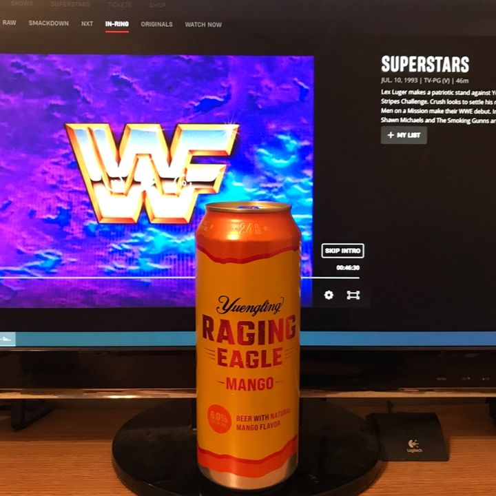 Superstars 07/10/1993 with Yuengling Raging Eagle Mango