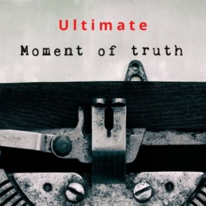 UMOT-Ultimate Moment Of Truth