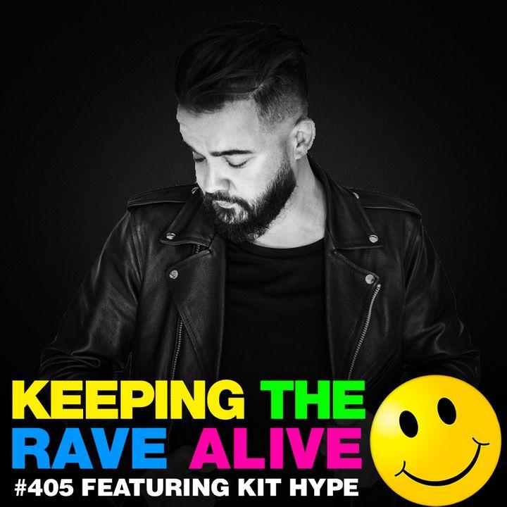 Episode 405: Kit Hype!