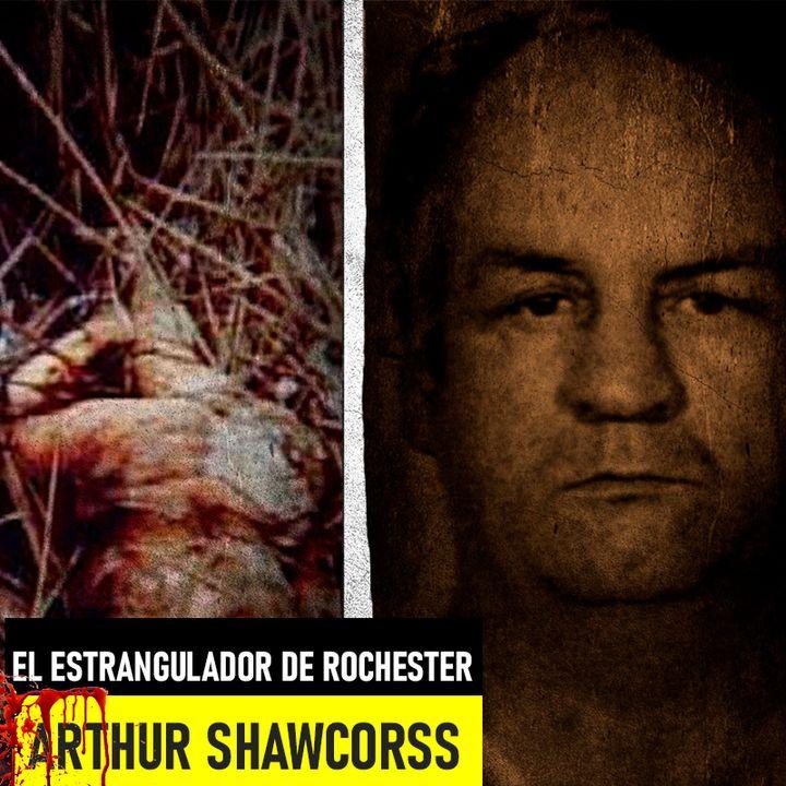 Arthur Shawcorss   El estrangulador de Rochester