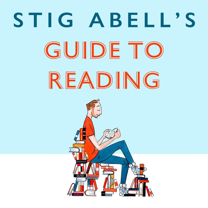 Stig Abell's Guide to Reading