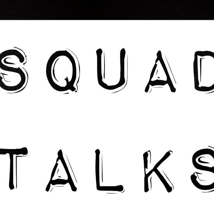 Squad Talks