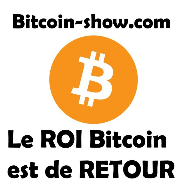 Le Roi Bitcoin est de retour : Bitcoin show 12