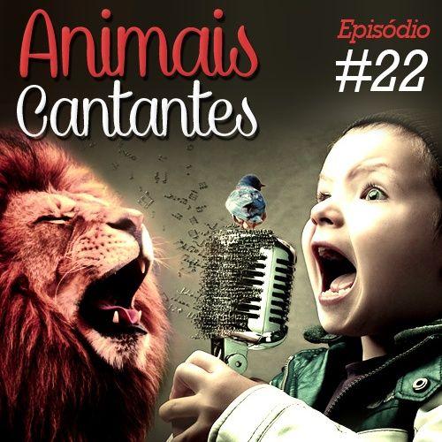 Troca o Disco #22: Animais cantantes