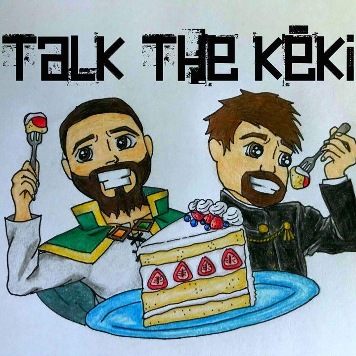 Talk the Keki - An Anime Podcast