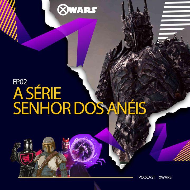 XWARS #02 Série Senhor dos Anéis