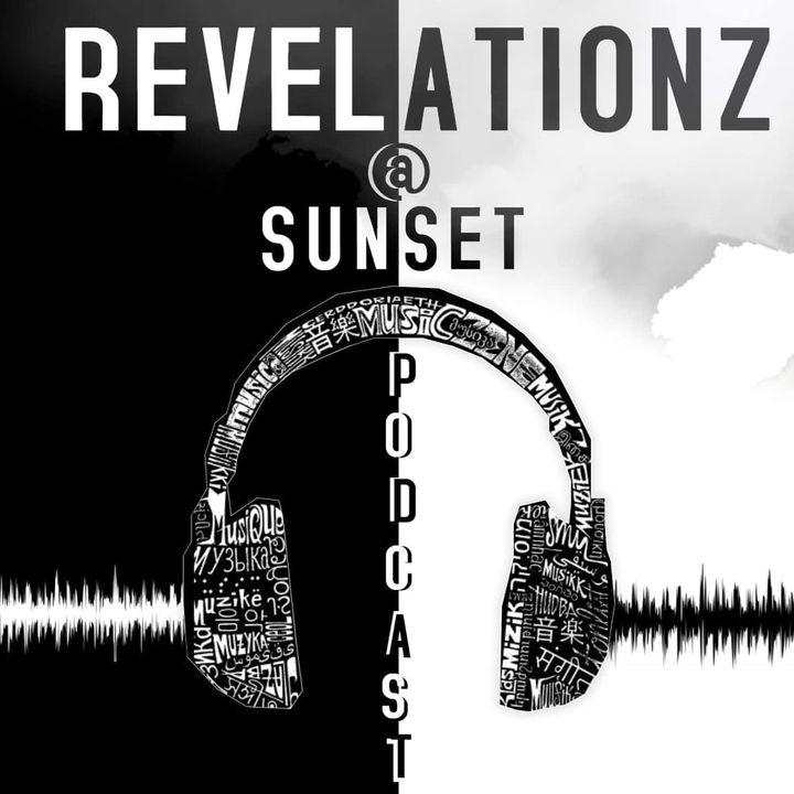 Revelationz@Sunset
