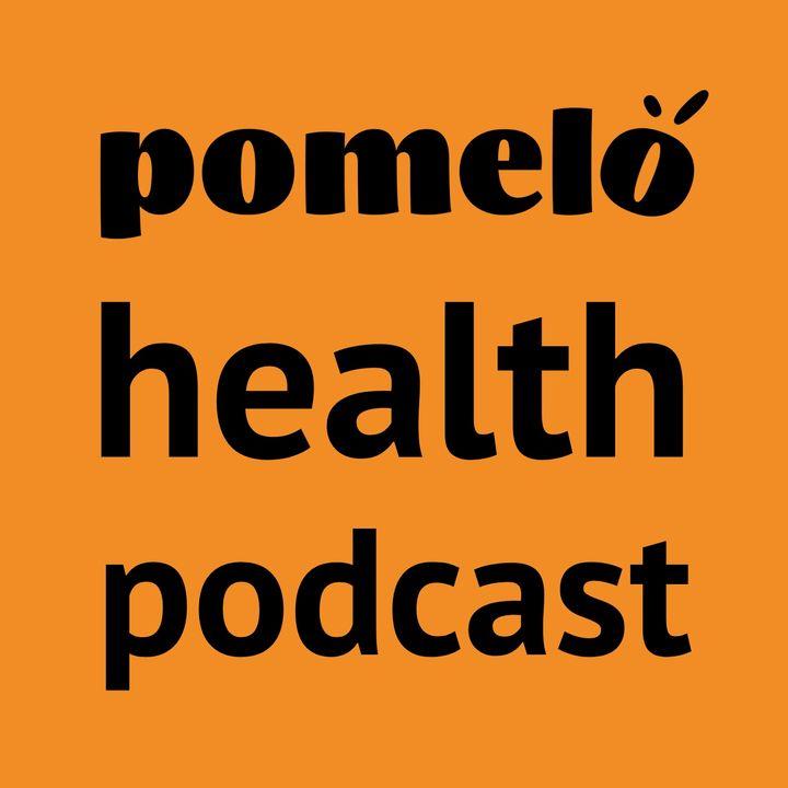Pomelo Health Podcast