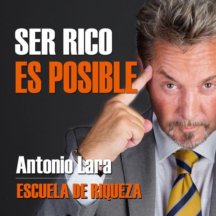 Antonio Lara Ep1 - Ser Rico es Posible