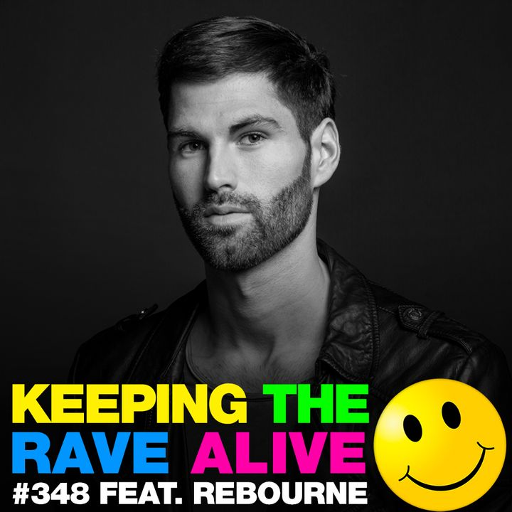 Episode 348: feat. Rebourne!