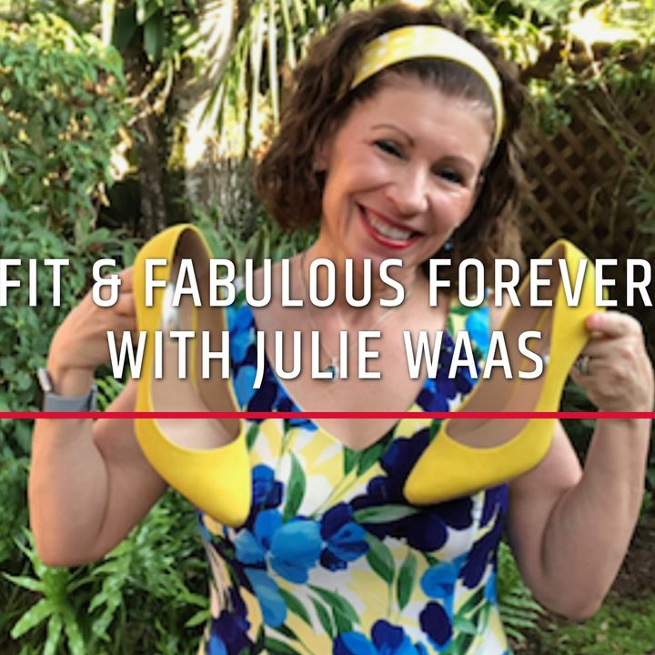 Fit & Fabulous Forever