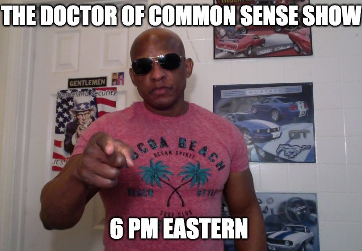 The Doctor Of Common Sense Show (6/30/21)