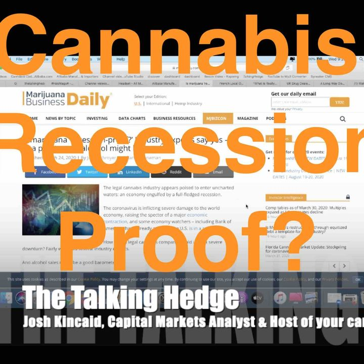 Is The Cannabis Industry Recession Proof?