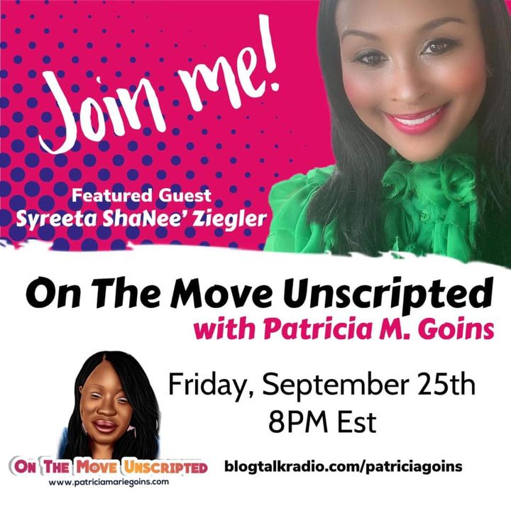 International Speaker, Author, and Singer Syreeta ShaNee Ziegler, Interviews with Patricia M. Goins