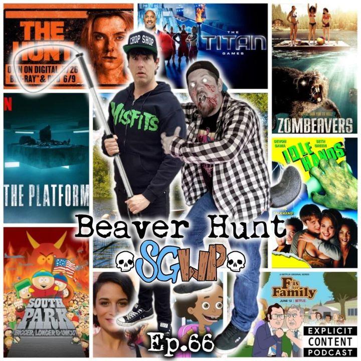 Ep 66 - Beaver Hunt