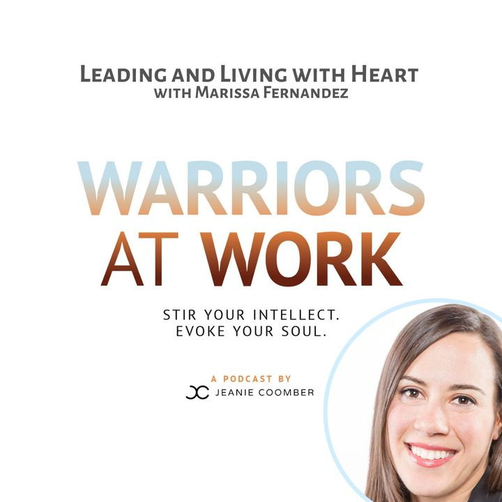 Leading and Living with Heart with Marissa Fernandez