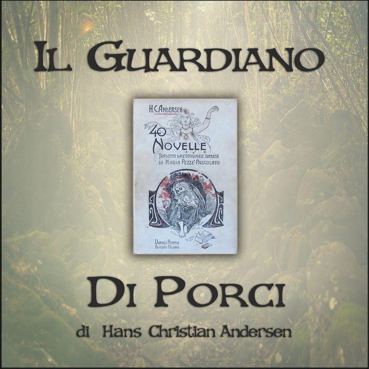 Il guardiano di porci: l'audiolibro delle novelle di Andersen