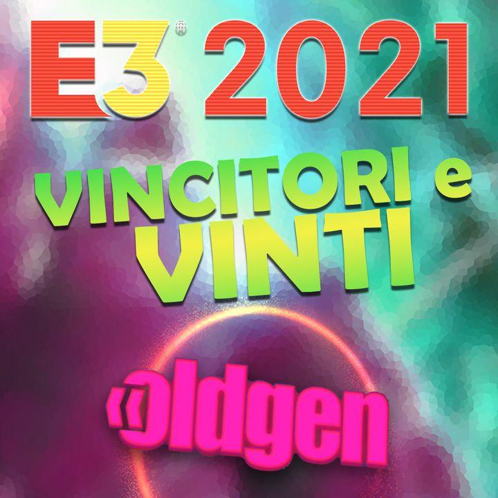 Old Gen PODCAST #20 - E3 2021: VINCITORI E VINTI