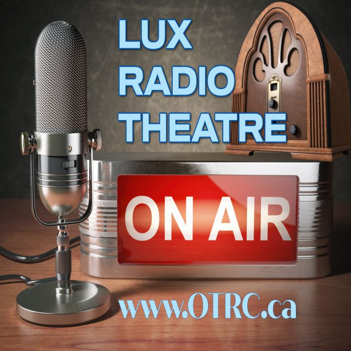 Lux Radio Theatre - After The Thin Man
