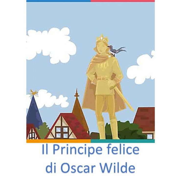Il Principe Felice di Oscar Wilde