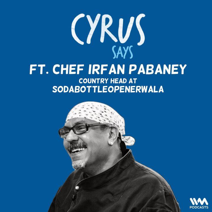 feat. Chef Irfan Pabaney