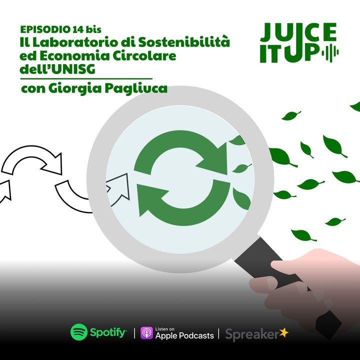 14bis. Il laboratorio di Sostenibilità ed Economia circolare dell'UNISG